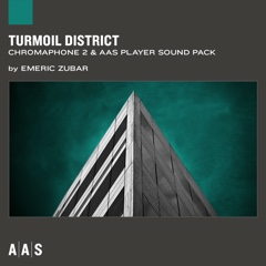 Turmoil District—Emeric Zubar sound pack for Chromaphone 2