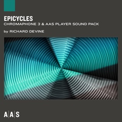 Epicycles—Richard Devine sound pack for Chromaphone 3