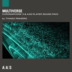 Multiverse—Thiago Pinheiro sound pack for Chromaphone 3